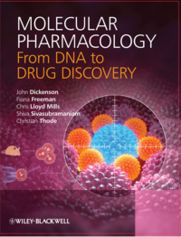 Molecular Pharmacology- From DNA to Drug Discovery