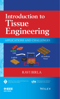 Introduction to Tissue Engineering- Applications and Challenges